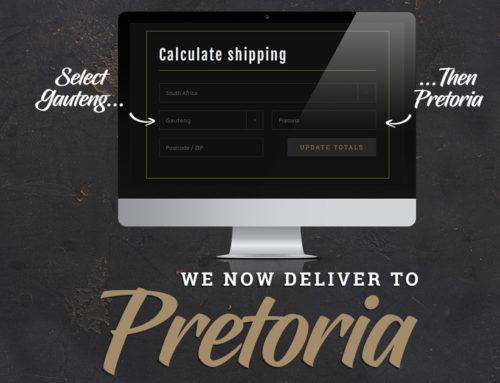 Pretoria Deliveries Now Open!